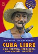Cuba Libre - cestopis o Kube